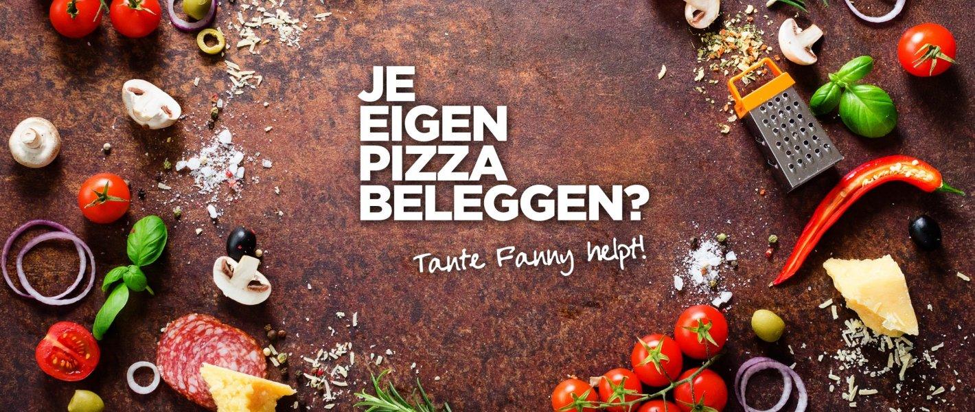Blog -Je eigen pizza beleggen - Tante Fanny