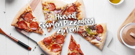 Welke soorten pizzadeeg zijn er?
