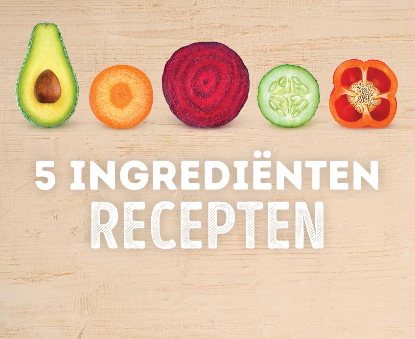 5 ingredienten recepten