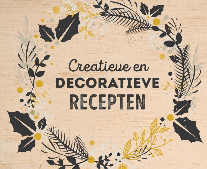 Creatieve & decoratieve recepten